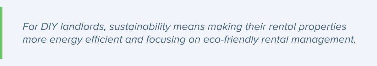 focusing on eco-friendly rental management