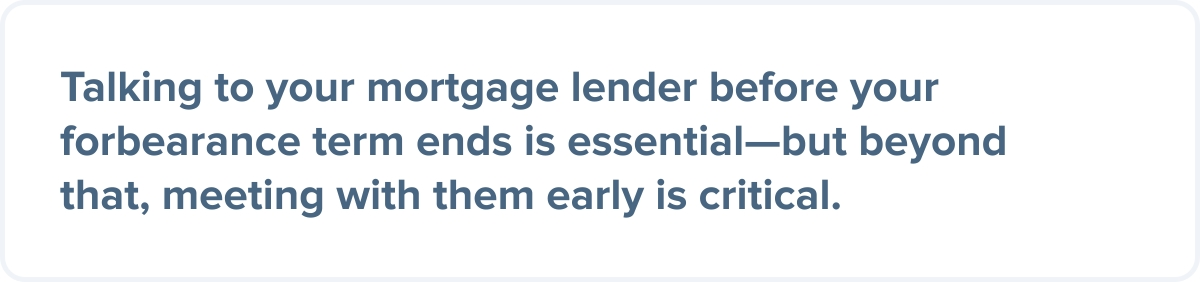 Plan for the end of mortgage forbearance