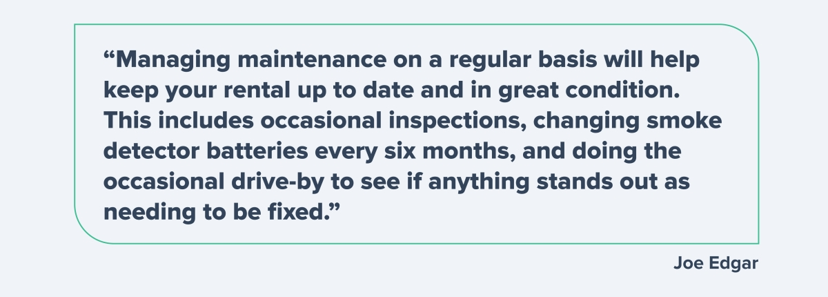 Managing maintenance of your property on a regular basis