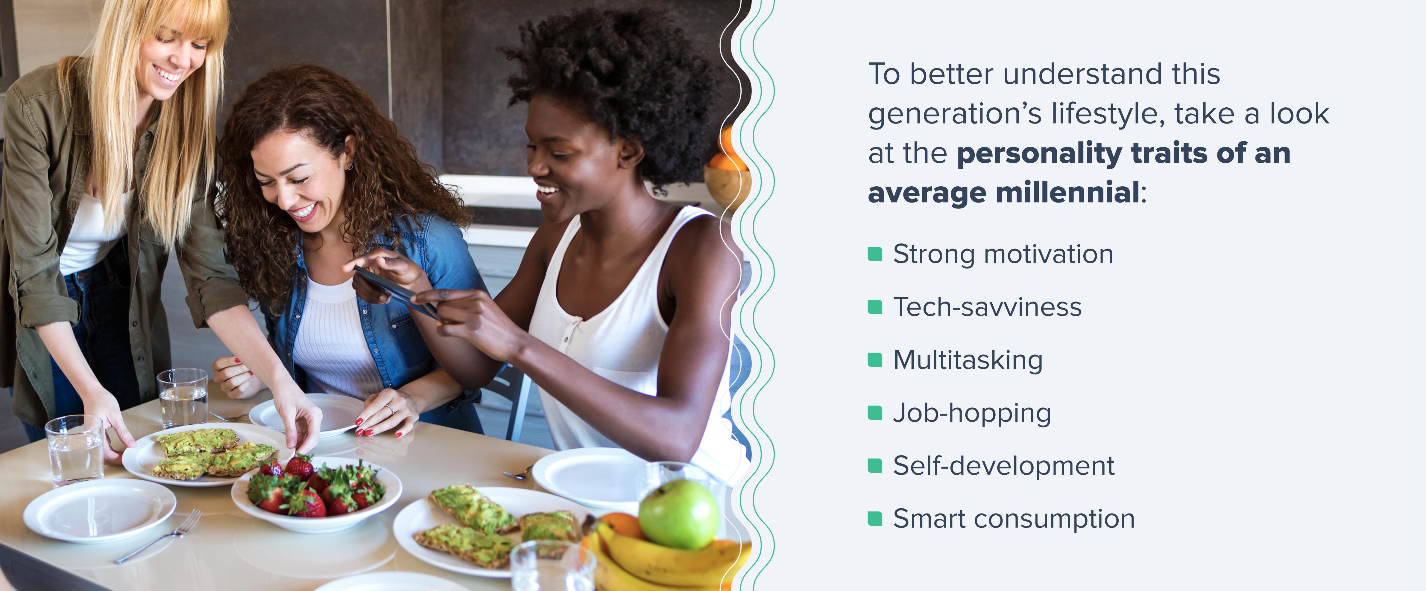 traits of an average millennial: motivation, tech savviness, multitasking, job-hopping, self-development, smart consumption