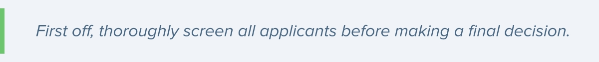 screening of all applicants