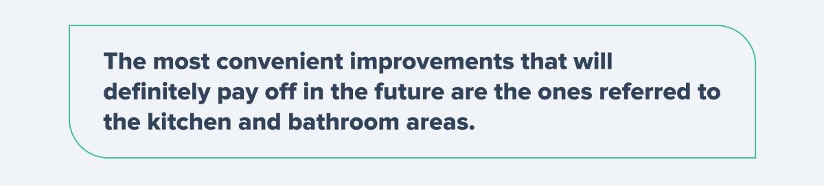 The most convenient improvements